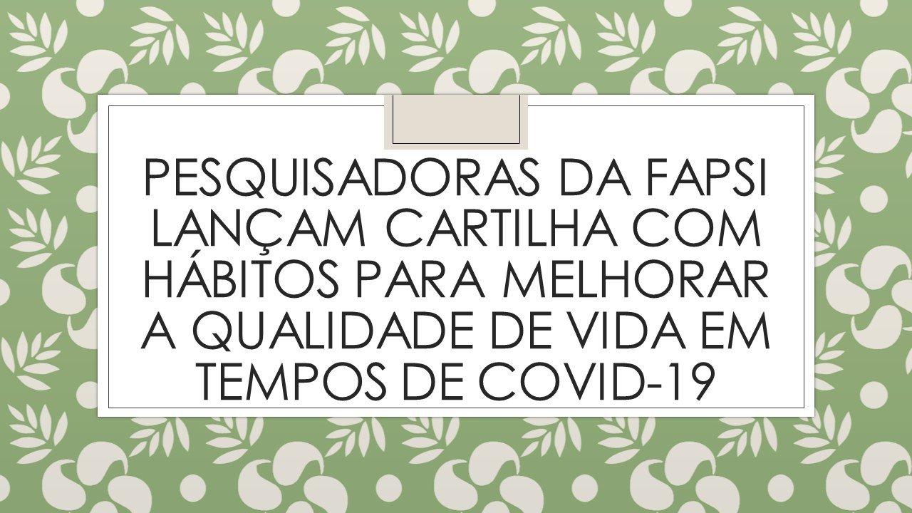CARTILHA SOBRE HÁBITOS DURANTE A COVID-19