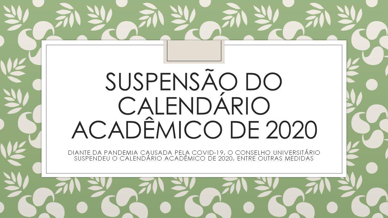 SUSPENSÃO DO CALENDÁRIO ACADÊMICO